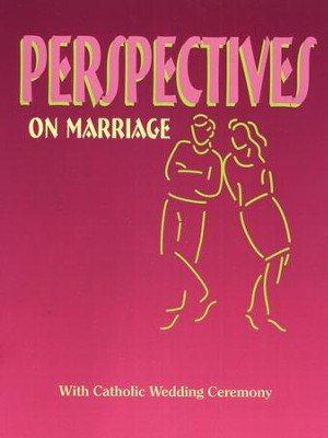 Perspectives on Marriage Workbook: Catholic Edition  -
