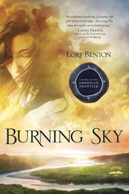 Burning Sky - eBook   -     By: Lori Benton