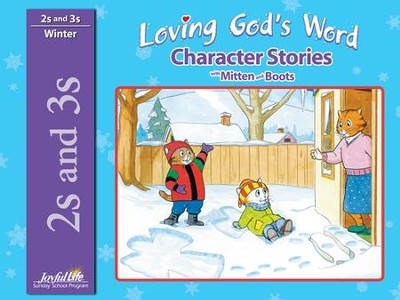Loving God's Word (ages 2 & 3) Character Stories   -
