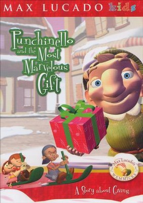 Punchinello and the Most Marvelous Gift DVD   -     By: Max Lucado