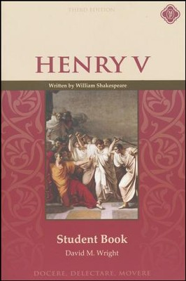 Henry V Student Guide (3rd Edition)   -     By: David M. Wright