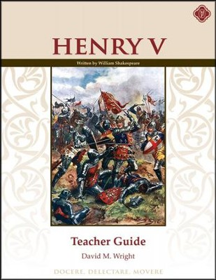 Henry V Teacher Guide, Third Edition   -     By: David M. Wright