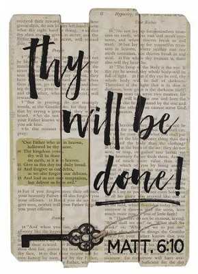 Thy Will Be Done Plaque with key   -     By: Barbara Lloyd