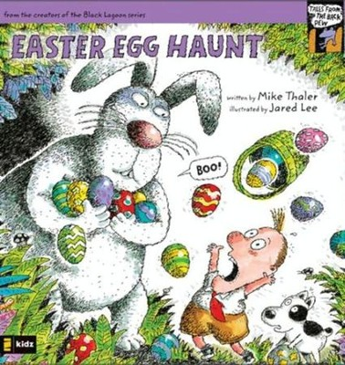 Easter Egg Haunt - eBook  -     By: Mike Thaler     Illustrated By: Jared Lee