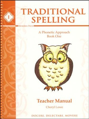 Traditional Spelling Book 1 Teacher Guide   -     By: Cheryl Lowe