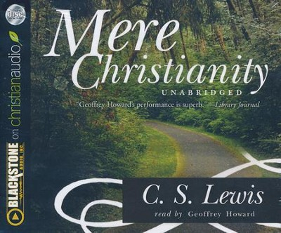Mere Christianity - unabridged audiobook on CD  -     By: C.S. Lewis
