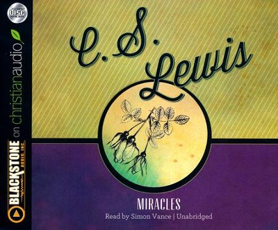 Miracles - unabridged audio book on CD  -     By: C.S. Lewis