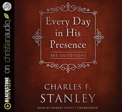 Every Day In His Presence - unabridged audiobook on MP3-CD  -     By: Charles F. Stanley
