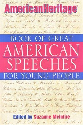 Book of Great American Speeches for Young People    -     Edited By: Suzanne McIntire     By: Suzanne McIntire, ed.