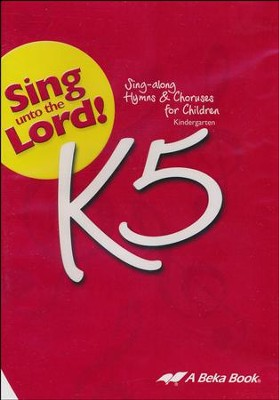 Abeka Sing unto the Lord! K5 Audio CD   -