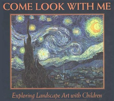 Come Look with Me: Exploring Landscape Art  -     By: Gladys S. Blizzard