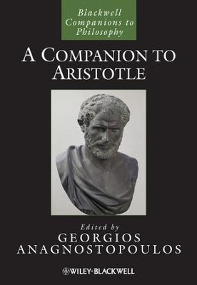 A Companion to Aristotle - eBook  -     Edited By: Georgios Anagnostopoulos     By: Georgios Anagnostopoulos(Ed.)