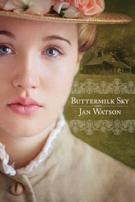 Buttermilk Sky  -     By: Jan Watson