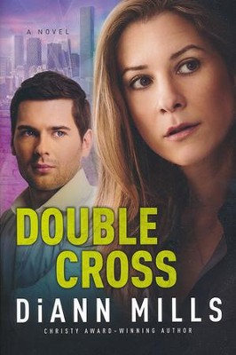 Double Cross #2    -     By: DiAnn Mills