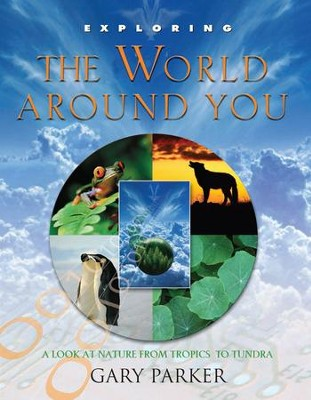 Exploring The World Around You - PDF Download  [Download] -     By: Gary Parker