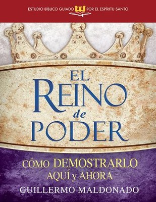 El Reino de Poder, eLibro  (Kingdom of Power, eBook)  -     By: Guillermo Maldonado