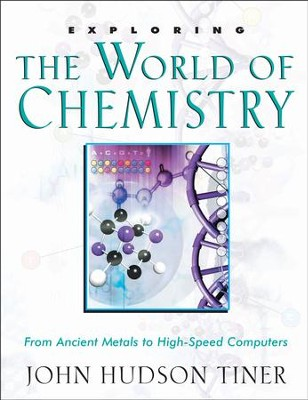 Exploring The World of Chemistry - PDF Download  [Download] -     By: John Hudson Tiner