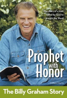 Prophet With Honor, Kids Edition: The Billy Graham Story - eBook  -     By: William C. Martin