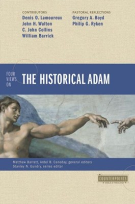 Four Views on the Historical Adam - eBook  -     By: Ardel Caneday, Matthew Barrett, Denis Lamoureux