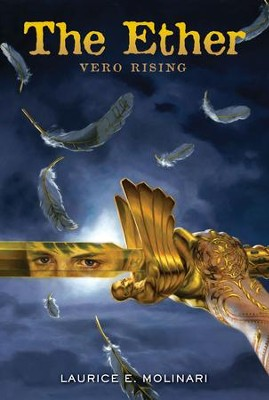 The Ether: Vero Rising - eBook  -     By: Laurice Elehwany Molinari