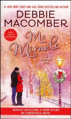 Mr. Miracle: A Christmas Novel  -     By: Debbie Macomber