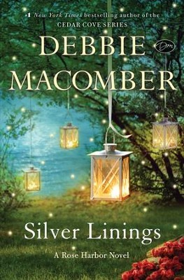 Silver Linings  -     By: Debbie Macomber