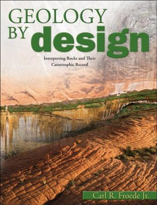 Geology by Design - PDF Download  [Download] -     By: Carl Froede Jr.