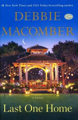 Last One Home, hardcover  -     By: Debbie Macomber