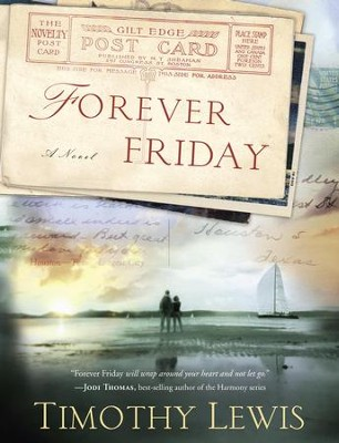 Forever Friday - eBook   -     By: Timothy Lewis