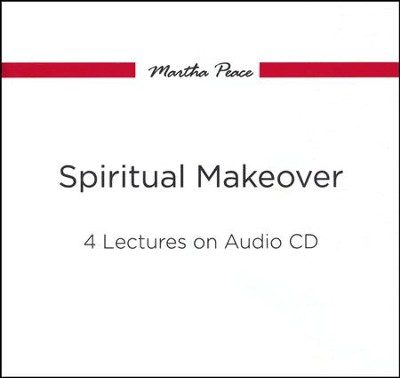 Spiritual Makeover  -     By: Martha Peace