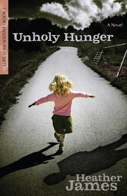 Unholy Hunger - eBook   -     By: Heather James