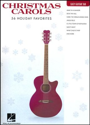 Christmas Carols: 56 Holiday Favorites (Easy Guitar)   -