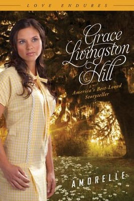 Amorelle - eBook  -     By: Grace Livingston Hill