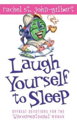 Laugh Yourself to Sleep - eBook  -     By: Rachel St. John Gilbert