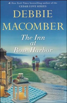 The Inn at Rose Harbor    -     By: Debbie Macomber