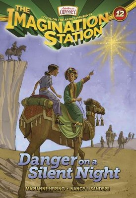 Adventures in Odyssey The Imagination Station ® #12: Danger on a Silent Night  -     By: Marianne Hering & Nancy I. Sanders