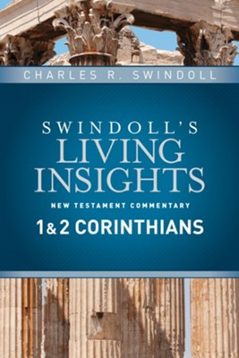 1 & 2 Corinthians: Swindoll's Living Insights Commentary   -     By: Charles R. Swindoll