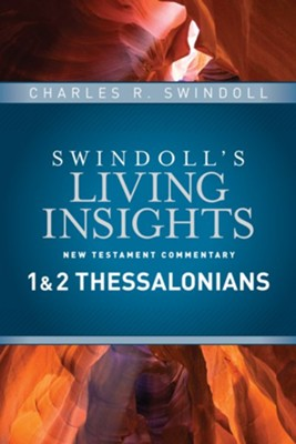 1 & 2 Thessalonians: Swindoll's Living Insights Commentary   -     By: Charles R. Swindoll