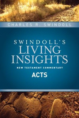 Acts: Swindoll's Living Insights Commentary     -     By: Charles R. Swindoll