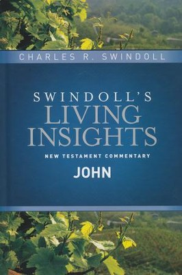 Insights on John [Swindoll's Living Insights Commentary]   -     By: Charles R. Swindoll