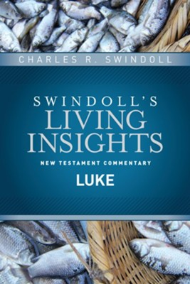 Luke: Swindoll's Living Insights Commentary   -     By: Charles R. Swindoll