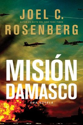 Misión Damasco, eLibro  (Damascus Countdown, eBook)  -     By: Joel C. Rosenberg
