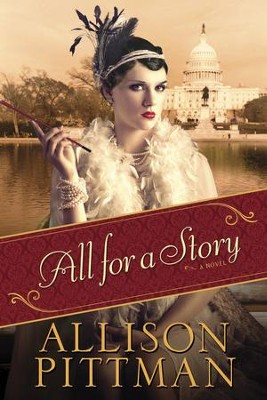 All for a Story - eBook  -     By: Allison Pittman