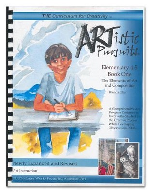 ARTistic Pursuits, Elementary 4-5   The Elements of Art and Composition  -     By: Brenda Ellis