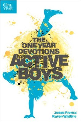The One-Year Devotions for Active Boys  -     By: Karen Whiting, Jesse Florea