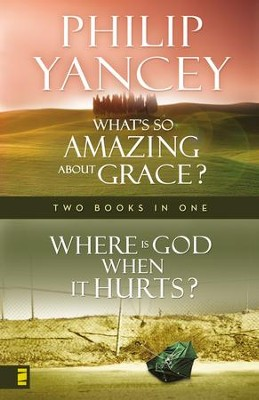 Where Is God When it Hurts/What's So Amazing About Grace? - eBook  -     By: Philip Yancey