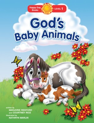 God's Baby Animals  -     By: Marjorie Redford, Courtney Rice     Illustrated By: Kathryn Marlin