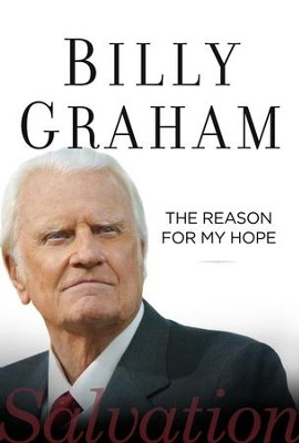 The Reason for My Hope: Salvation - eBook  -     By: Billy Graham