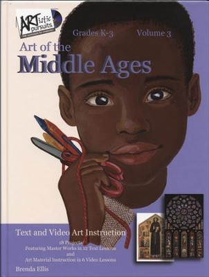 ARTistic Pursuits Volume 3: Art of the Middle Ages  -     By: Brenda Ellis