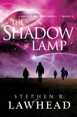 The Shadow Lamp - eBook  -     By: Stephen Lawhead